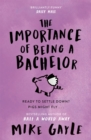 The Importance of Being a Bachelor - Book
