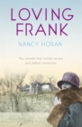 Loving Frank : the scandalous love affair between Frank Lloyd Wright and Mameh Cheney - Book