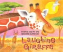 African Animal Tales: Laughing Giraffe - Book