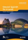 Edexcel Spanish for A Level Teacher's Resource Book - Book