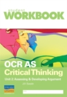 OCR AS Critical Thinking Unit 2: Assessing & Developing Argument Workbook - Book