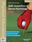 Physical Education: Skills Acquisition & Sports Psychology 2nd Edition Resource Pack - Book