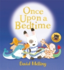 Once Upon a Bedtime - Book