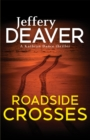 Roadside Crosses : Kathryn Dance Book 2 - Book