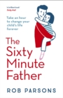 The Sixty Minute Father - Book