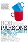 Loving Against the Odds - Book