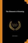 The Elements of Drawing - Book