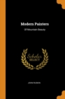Modern Painters : Of Mountain Beauty - Book