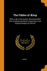 The Fables of AEsop : With a Life of the Author; Illustrated with One Hundred and Eleven Engravings from Original Designs by Herrick - Book