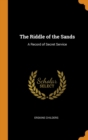 The Riddle of the Sands: A Record of Secret Service - Book
