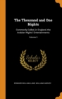 The Thousand and One Nights : Commonly Called, in England, the Arabian Nights' Entertainments; Volume 3 - Book