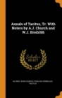 Annals of Tacitus, Tr. with Noters by A.J. Church and W.J. Brodribb - Book