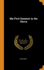 My First Summer in the Sierra - Book