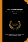 The Leadbeater Papers: The Annals of Ballitore, With a Memoir of the Author - Book