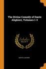 THE DIVINE COMEDY OF DANTE ALIGHIERI, VO - Book