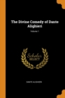 The Divine Comedy of Dante Alighieri; Volume 1 - Book