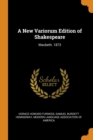 A New Variorum Edition of Shakespeare : Macbeth. 1873 - Book