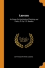Laocoon : An Essay on the Limits of Painting and Poetry, Tr. by E.C. Beasley - Book