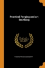 Practical Forging and Art Smithing - Book