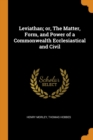 Leviathan; Or, the Matter, Form, and Power of a Commonwealth Ecclesiastical and Civil - Book