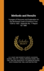 Methods and Results : Voyages of Discovery and Exploration on the Northwest Coast of America from 1539 to 1603: Appendix No. 7--Report for 1886 - Book