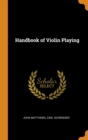 Handbook of Violin Playing - Book