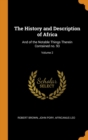 The History and Description of Africa : And of the Notable Things Therein Contained No. 93; Volume 2 - Book