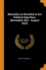 Mussolini as Revealed in His Political Speeches, (November 1914 - August 1923) - Book