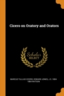 Cicero on Oratory and Orators - Book