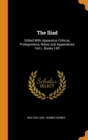 The Iliad : Edited With Apparatus Criticus, Prolegomena, Notes and Appendices: Vol I., Books I-XII - Book
