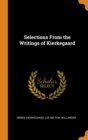 Selections From the Writings of Kierkegaard - Book