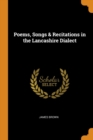 POEMS, SONGS & RECITATIONS IN THE LANCAS - Book