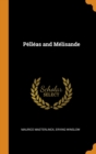 Pelleas and Melisande - Book