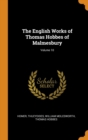 The English Works of Thomas Hobbes of Malmesbury; Volume 10 - Book