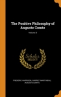 The Positive Philosophy of Auguste Comte; Volume 3 - Book