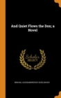 And Quiet Flows the Don; A Novel - Book