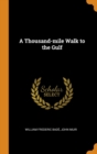 A Thousand-mile Walk to the Gulf - Book