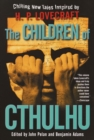 The Children of Cthulhu : Stories - Book