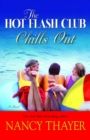 The Hot Flash Club Chills Out - Book