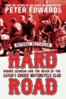 Hard Road : Bernie Guindon and the Reign of the Satan's Choice Motorcycle Club - eBook