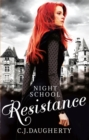 Night School: Resistance : Number 4 in series - Book
