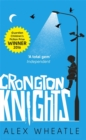 Crongton Knights : Winner of the Guardian Children's Fiction Prize - Book