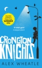 Crongton Knights : Winner of the Guardian Children's Fiction Prize - eBook