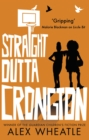 Straight Outta Crongton - eBook