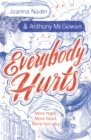 Everybody Hurts - Book