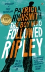 The Boy Who Followed Ripley : A Virago Modern Classic - Book