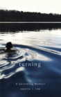 Turning : A Swimming Memoir - Book