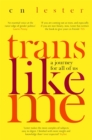 Trans Like Me : A Journey for All of Us - Book