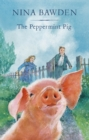 The Peppermint Pig : 'Warm and funny, this tale of a pint-size pig and the family he saves will take up a giant space in your heart' Kiran Millwood Hargrave - eBook