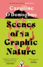 Scenes of a Graphic Nature : 'A perfect page-turner ... I loved it' - Dolly Alderton - eBook